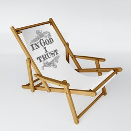 In God I Trust Sling Chair