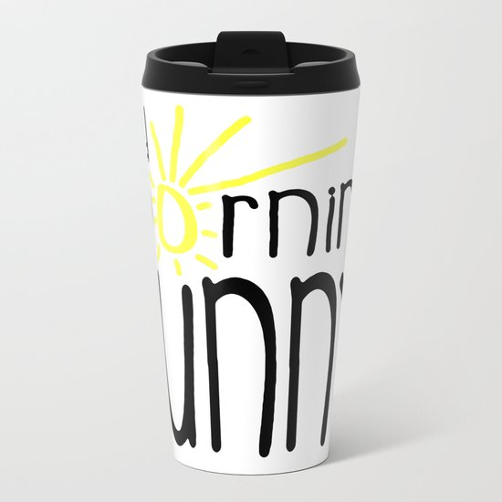 Good Morning Sunny Metal Travel Mug