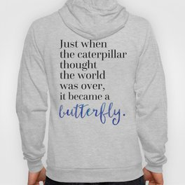 Became A Butterfly Motivational Quote Hoody