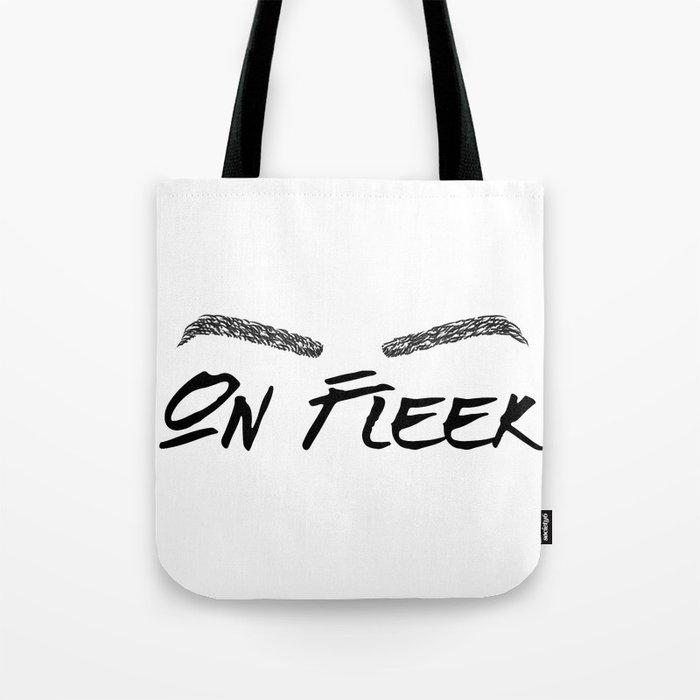Brows On Fleek Tote Bag