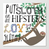 sloths Canvas Prints featuring Hipsters Love Sloths by Katy Souders