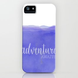 Adventure Awaits quote purple mountains landscape iPhone Case