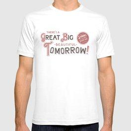 Great Big, Beautiful Tomorrow T-shirt
