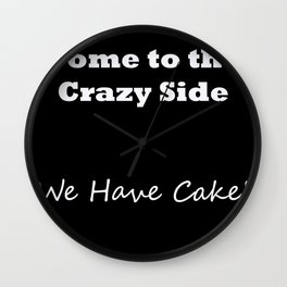 Come to the crazy side... V1 Wall Clock