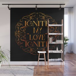 Shatter Me - Ignite My Love Ignite Wall Mural
