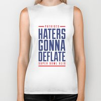 patriots Biker Tanks featuring Patriots Haters Gonna Deflate by PatsSwag