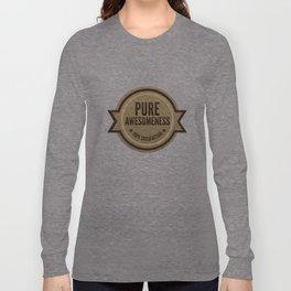 PURE AWESOMENESS Long Sleeve T-shirt