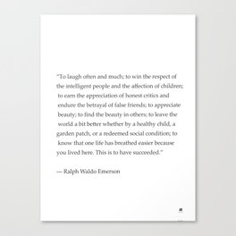 Ralph Waldo Emerson quote. To laugh often and much... Canvas Print
