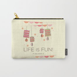 life is fun Carry-All Pouch