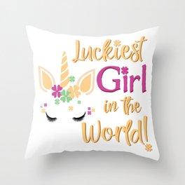 Luckiest Girl In The World St Patrick Unicorn Shamrock design Throw Pillow