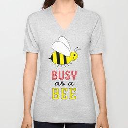 Busy as a Bee Unisex V-Neck