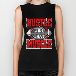 Hustle For That Muscle | Fitness Training Biker Tank