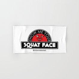 Show Me Your Squat Face Hand & Bath Towel