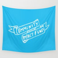 community Wall Tapestries featuring Community Impact Fund by thinkstash