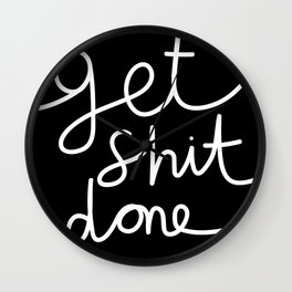 Get Sh*t Done Wall Clock