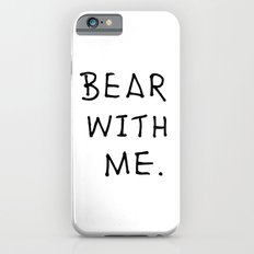 Bear with me 2 Slim Case iPhone 6s