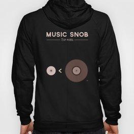"""Still NOT """"The New Vinyl"""" — Music Snob Tip #082.5 Hoody"""