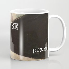 may you be peace. Coffee Mug