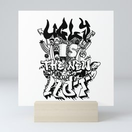 Ugly is the new hot - Monster lettering Mini Art Print