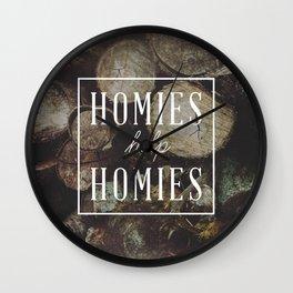 Homies Help Homies Wall Clock