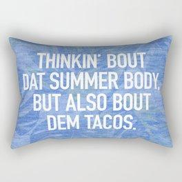 Thinkin' bout dat summer body, but also bout dem tacos Rectangular Pillow