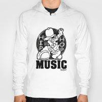 hip hop Hoodies featuring HIP HOP MUSIC  DESIGN... by T.H. DESIGNZZ