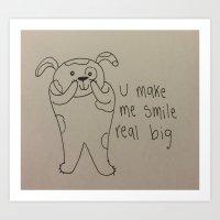 Smile real big Art Print