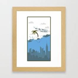 The Climes They Are A Changin Framed Art Print