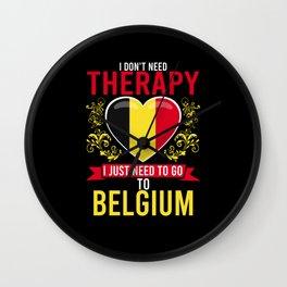 No Therapy just Belgium Wall Clock