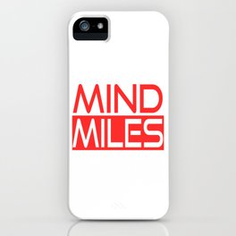 "A Nice Running Tee For Runners Saying ""Mind Miles"" T-shirt Design Exercise Meter Fit Healthy  iPhone Case"
