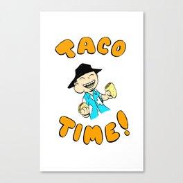 Taco Time!  Happy Dude Canvas Print