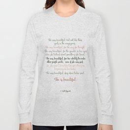 She Was Beautiful By F. Scott Fitzgerald 3 #minimalism #poem Long Sleeve T-shirt