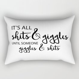 Shits and Giggles Black Rectangular Pillow