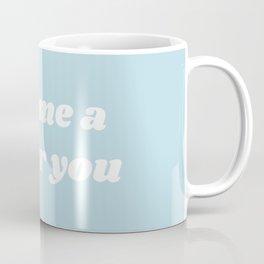 Better You I Coffee Mug