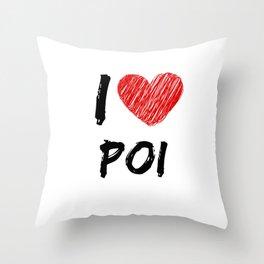 I Love Poi Throw Pillow