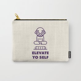 Elevate Yo Self Carry-All Pouch