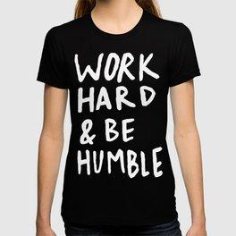 Work Hard and Be Humble II T-shirt