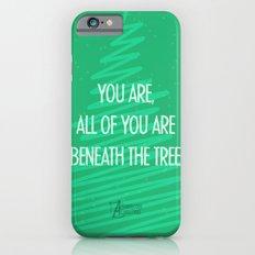 Beneath the tree iPhone 6s Slim Case