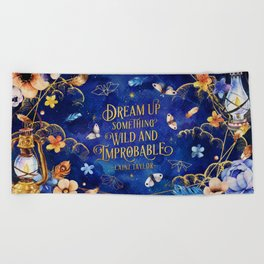 Dream up Beach Towel