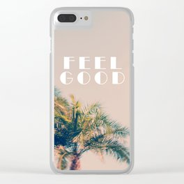 Feel Good Clear iPhone Case