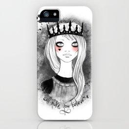 make you believe iPhone Case