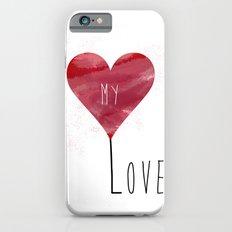 MY LOVE Slim Case iPhone 6s