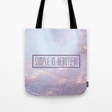 Simple Is Beautiful Tote Bag