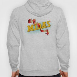 Give It The Midas Touch Hoody
