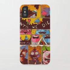 Friends 'Til the End Slim Case iPhone X