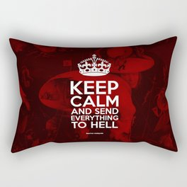 Keep Calm And Send Everything To Hell Rectangular Pillow