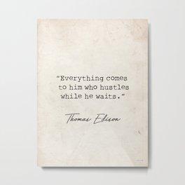 Thomas Edison great quote 2 Metal Print