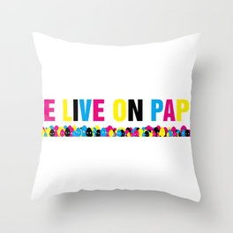We Live on Paper Throw Pillow