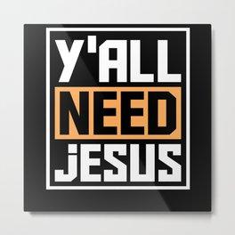 Jesus Christians Metal Print