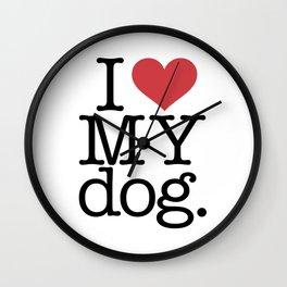I love my dog Wall Clock
